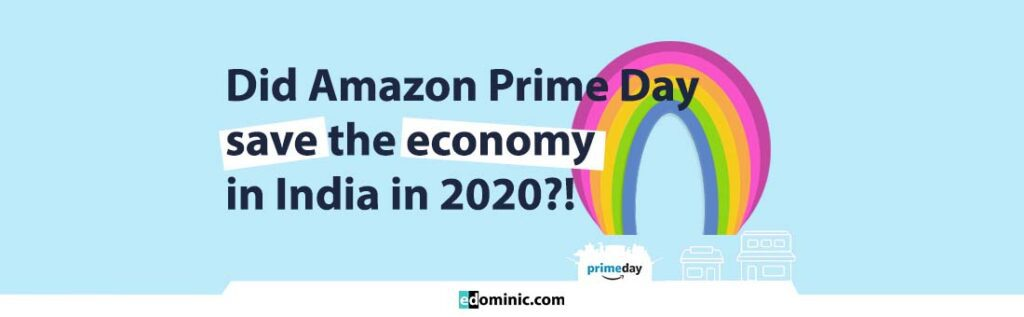Image of Did Amazon Prime Day save the economy in India in 2020 - edominic